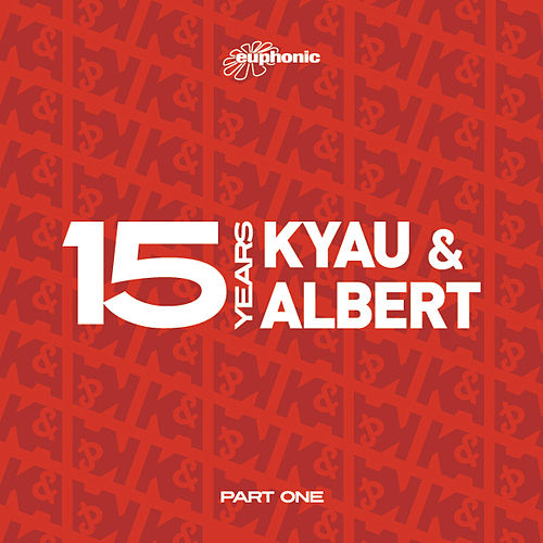 15 Years - Part One by Kyau & Albert