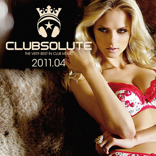 Clubsolute: 2011.04 von Various Artists