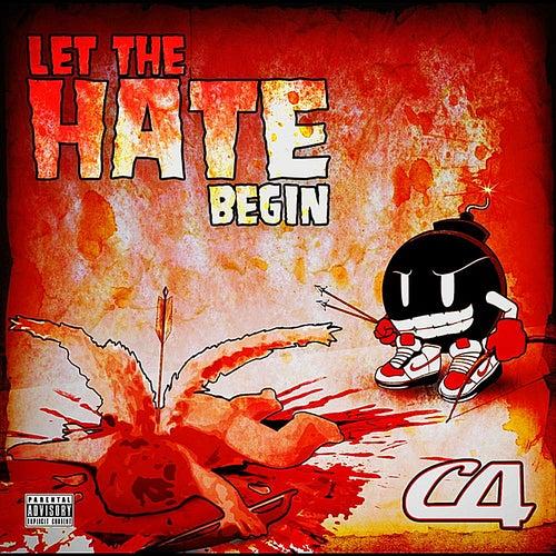 Let the Hate Begin de C4