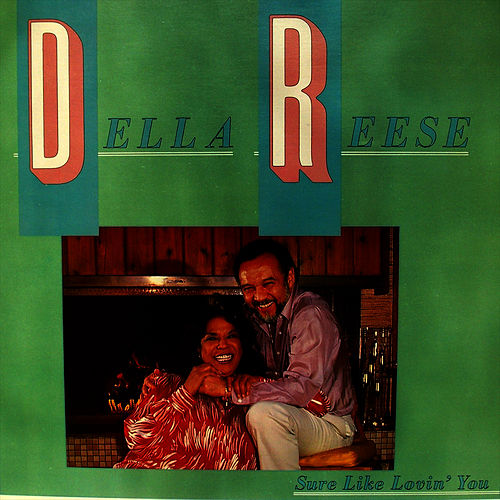 Sure Like Lovin' You von Della Reese