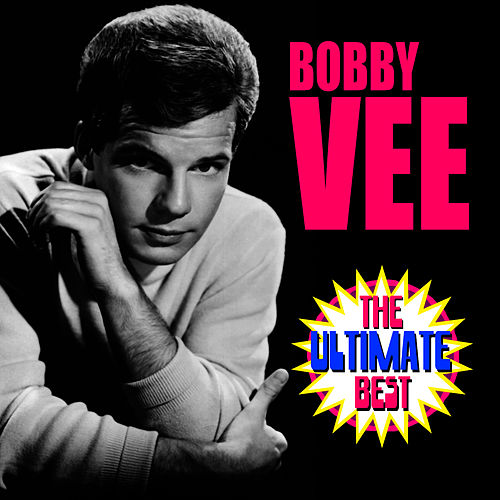 The Ultimate Best di Bobby Vee