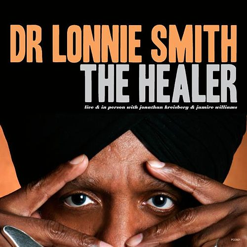The Healer von Dr. Lonnie Smith