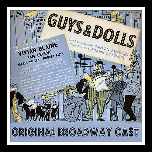 Guys & Dolls (Original Broadway Cast) by Various Artists