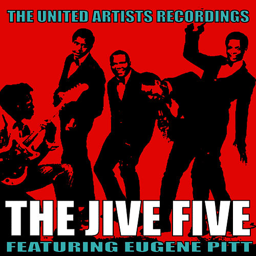 The United Artists Recordings de The Jive Five