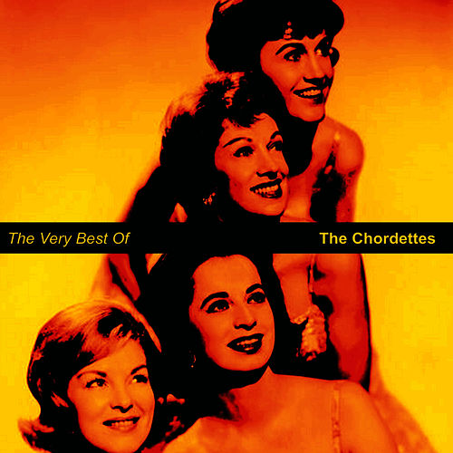 The Very Best of The Chordettes von The Chordettes