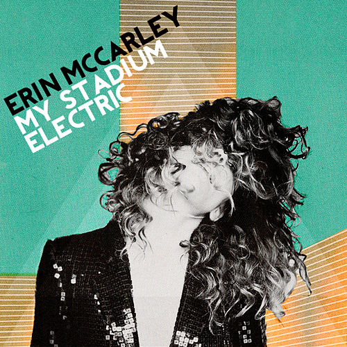 My Stadium Electric de Erin McCarley