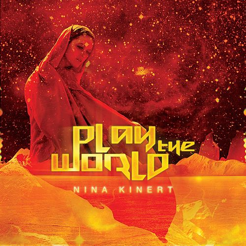 Play The World by Nina Kinert