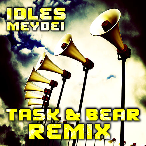 Meydei (Task and Bear Remixes) van Idles