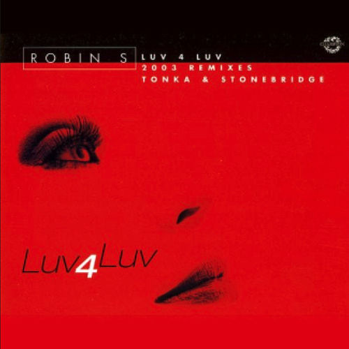 Luv 4 Luv by Robin S