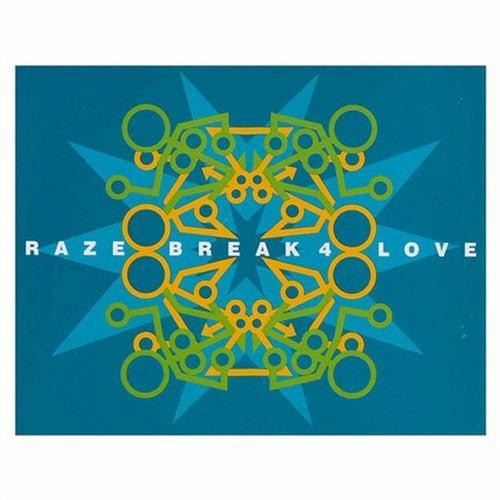 Break 4 Love by Raze