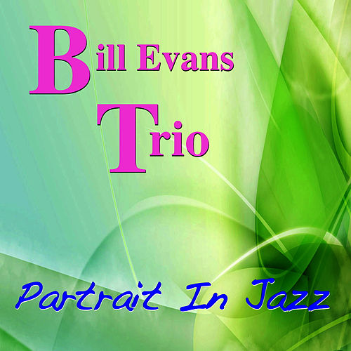 Portrait in Jazz de Bill Evans