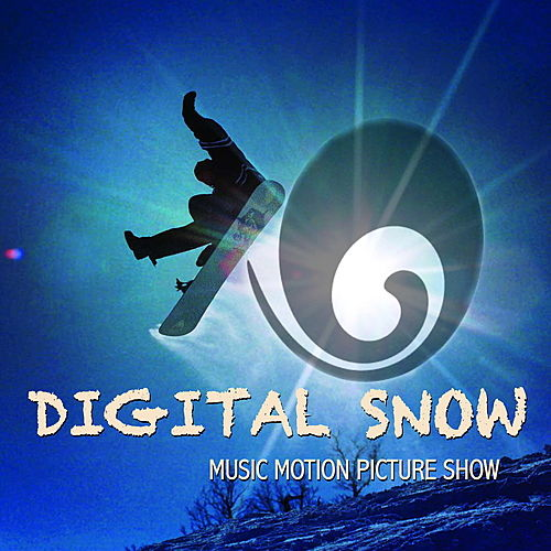 Digital Snow Music Motion Picture Show de Various Artists