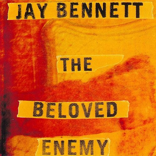 The Beloved Enemy by Jay Bennett