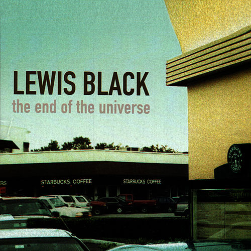 The End of the Universe de Lewis Black