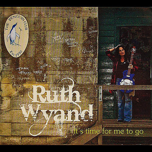 It's Time for Me to Go de Ruth Wyand