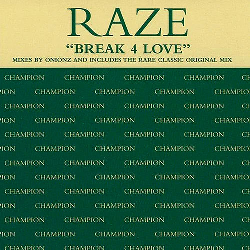 Break 4 Love by Raze