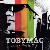 Welcome To Diverse City by TobyMac