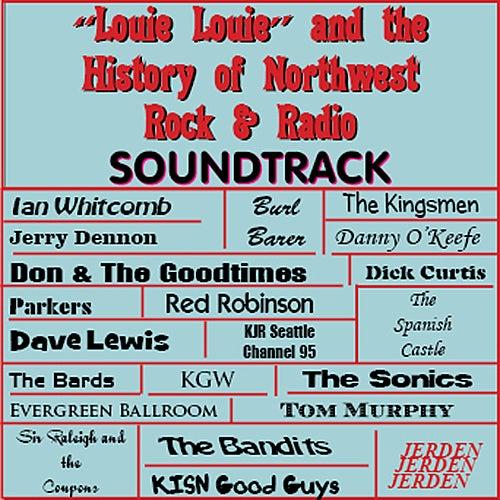 Louie Louie & the History of Northwest Rock & Radio de Various Artists