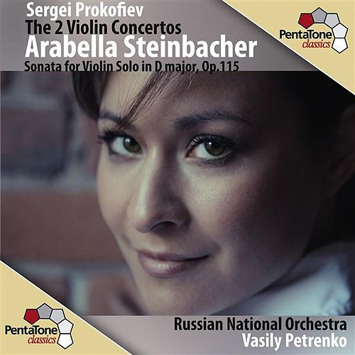 Prokofiev: The 2 Violin Concertos by Arabella Steinbacher