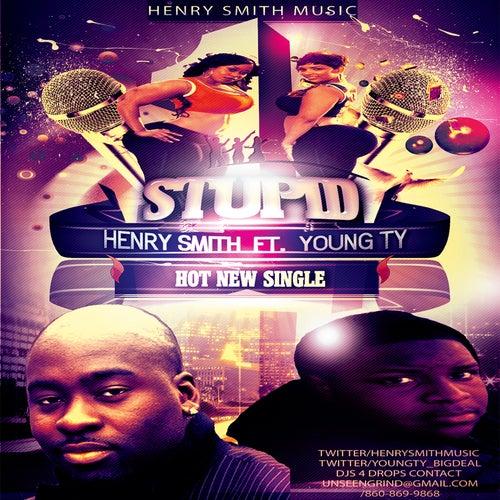 Stupid von Henry Smith