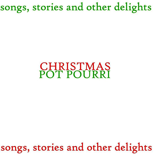 Christmas Pot Pourri by Various