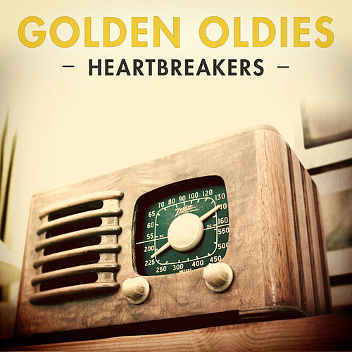 Golden Oldies - Heartbreakers by Various Artists