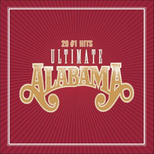 Ultimate Alabama 20 # 1 Hits by Alabama