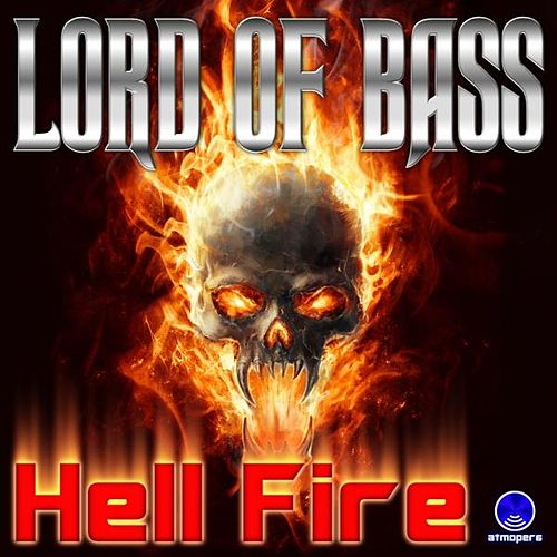 Hell Fire de Lord Of Bass
