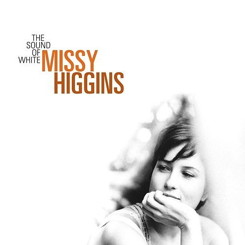 The Sound Of White de Missy Higgins
