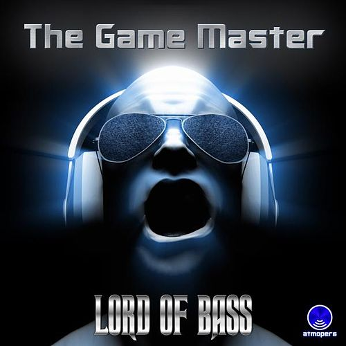 The Game Master de Lord Of Bass