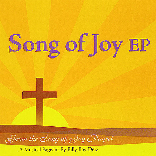 Song of Joy EP von Billy Ray Deiz