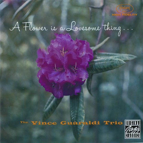 A Flower Is A Lovesome Thing by Vince Guaraldi