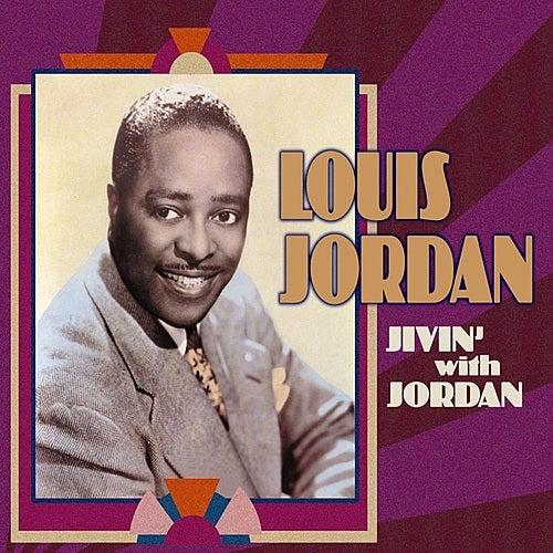 Jivin' With Jordan by Louis Jordan