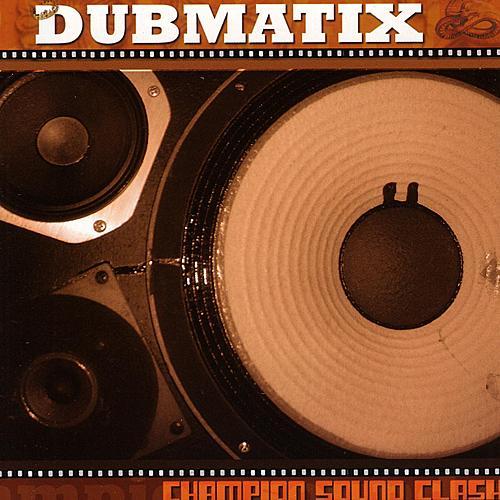 Champion Sound Clash de Dubmatix