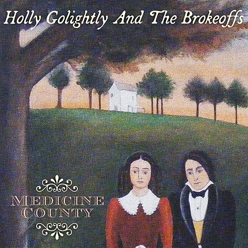Medicine County von Holly Golightly