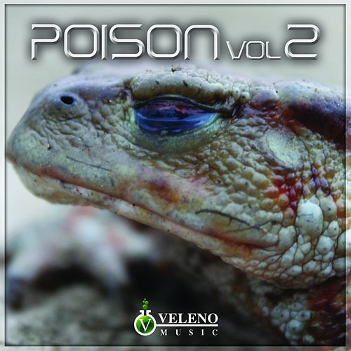 Poison Vol.2 - EP by Various Artists