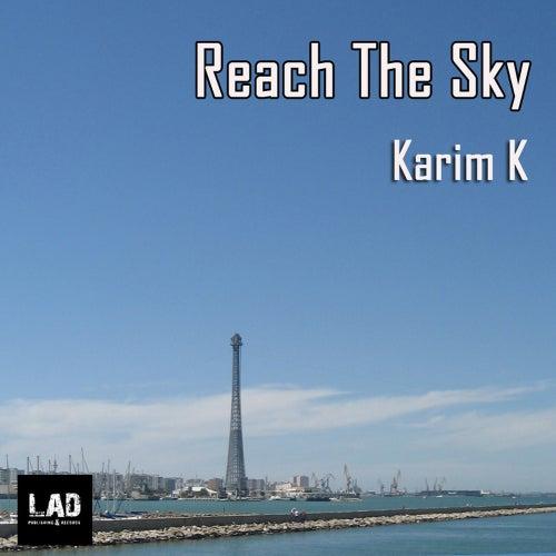 Reach The Sky de Karim K
