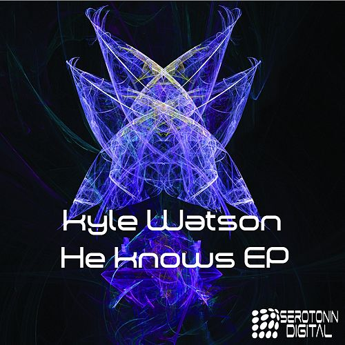 He Knows - Single de Kyle Watson