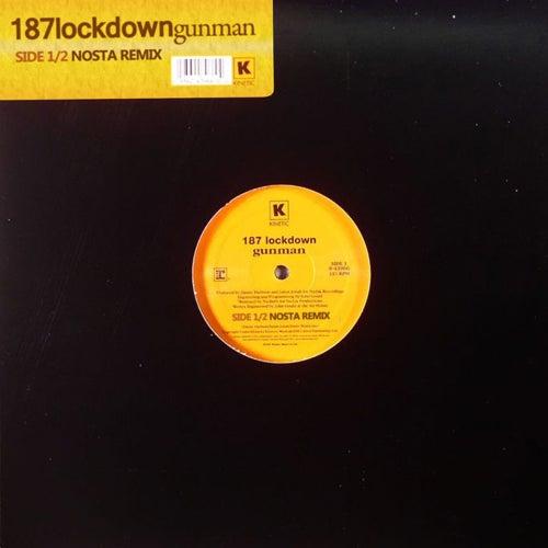 Gunman (Nosta Remix) de 187 Lockdown