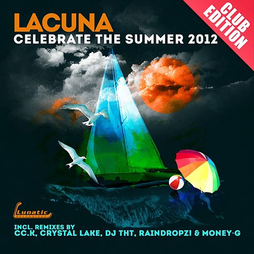 Celebrate the Summer (Club-Edition) von Lacuna