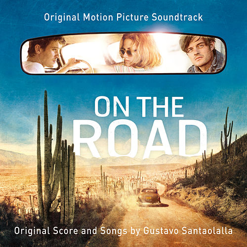 On The Road [Original Motion Picture Soundtrack] de Various Artists