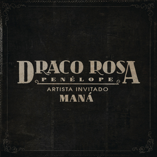 Penélope de Robi Draco Rosa