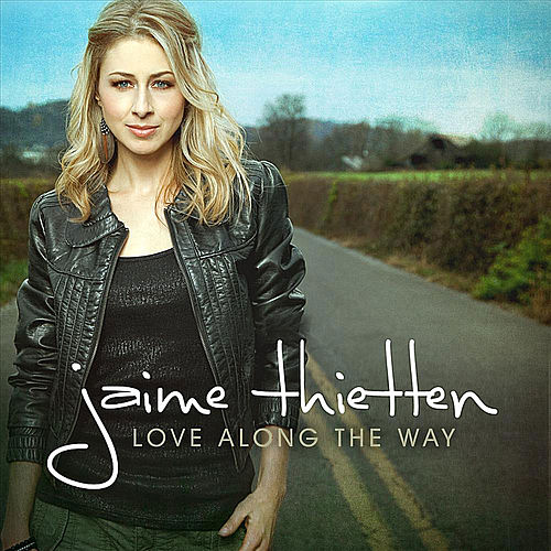 Love Along the Way by Jaime Thietten