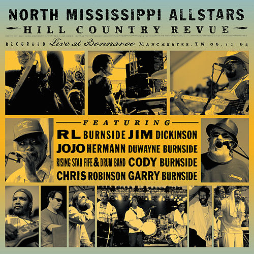 Hill Country Revue by North Mississippi Allstars