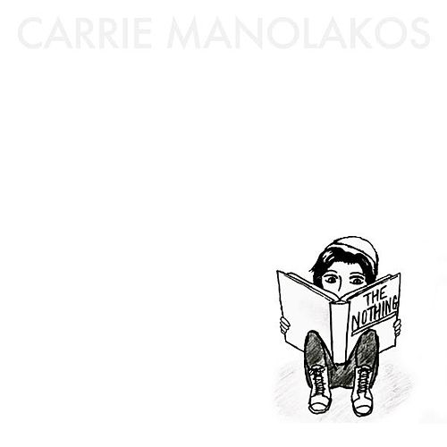 The Nothing by Carrie Manolakos