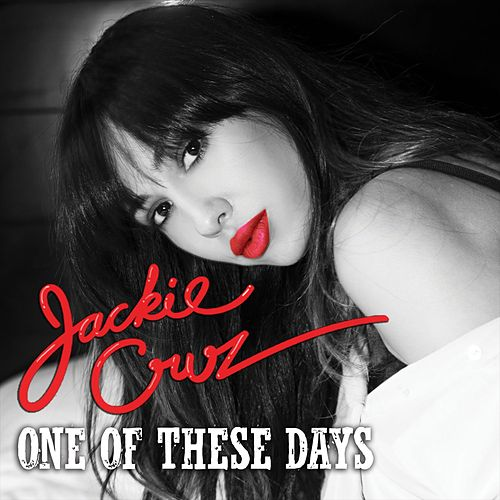 One Of These Days de Jackie Cruz