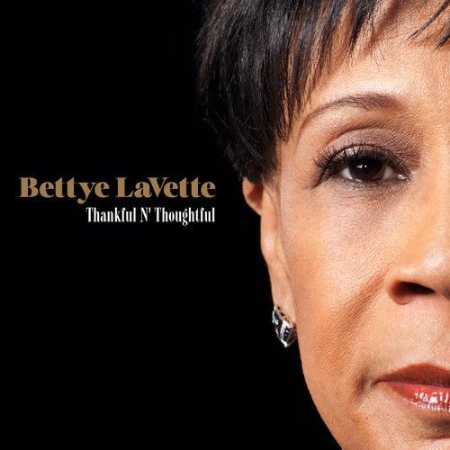 Thankful N' Thoughtful by Bettye LaVette