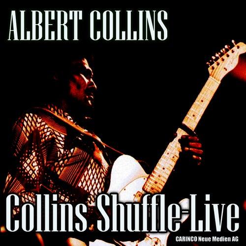 Albert Collins - Collins Shuffle, Live (Original Recordings) de Albert Collins