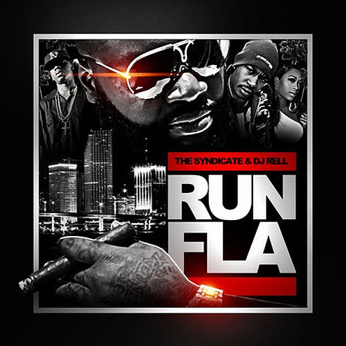 DJ Rell Presents: Run FLA de Various Artists