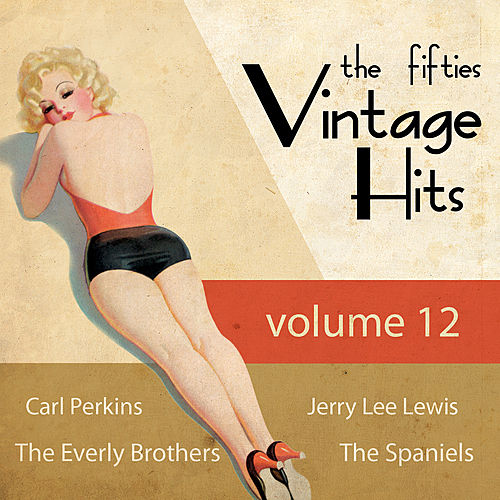 Greatest Hits of the 50's, Vol. 12 by Various Artists
